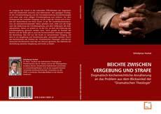 Bookcover of BEICHTE ZWISCHEN VERGEBUNG UND STRAFE
