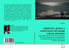 Portada del libro de Legislación, gestión y conservación del paisaje cultural alicantino