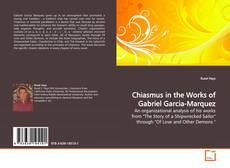 Bookcover of Chiasmus in the Works of Gabriel Garcia-Marquez