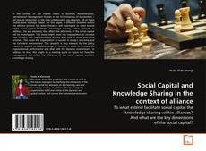 Borítókép a  Social Capital and Knowledge Sharing in the context of alliance - hoz