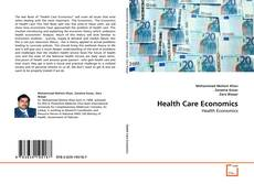 Bookcover of Health Care Economics