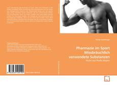 Borítókép a  Pharmazie im Sport Missbräuchlich verwendete Substanzen - hoz