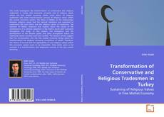 Bookcover of Transformation of Conservative and Religious Tradesmen in Turkey