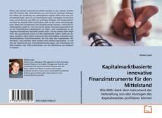 Couverture de Kapitalmarktbasierte innovative Finanzinstrumente für den Mittelstand