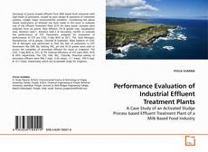 Bookcover of Performance Evaluation of Industrial Effluent Treatment Plants