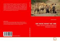 Capa do livro de WE HAVE WHAT WE ARE