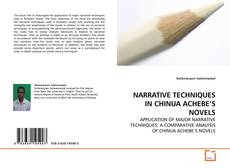 Bookcover of NARRATIVE TECHNIQUES IN CHINUA ACHEBE'S NOVELS