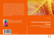 Portada del libro de Grief and Organizational Change
