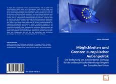 Couverture de Möglichkeiten und Grenzen europäischer Außenpolitik