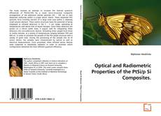 Optical and Radiometric Properties of the PtSi/p Si Composites.的封面