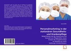 Bookcover of Personalmarketing in der stationären Gesundheits- und Krankenpflege