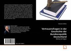 Bookcover of Vertrauensfragen in der Geschichte der Bundesrepublik Deutschland