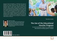 Borítókép a  The Use of the Educational Voucher Program - hoz