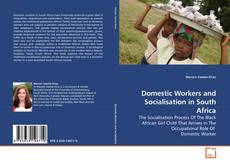 Copertina di Domestic Workers and Socialisation in South Africa
