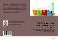 Bookcover of PRODUCTION OF LOW-FLATULENT PINTO BEAN PRODUCTS