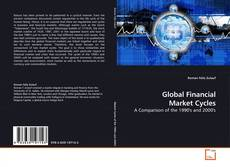 Bookcover of Global Financial Market Cycles