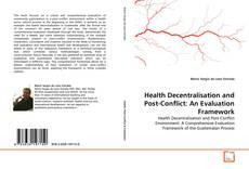 Обложка Health Decentralisation and Post-Conflict: An Evaluation Framework