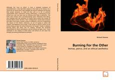 Bookcover of Burning For the Other