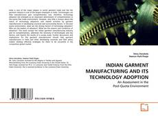 Обложка INDIAN GARMENT MANUFACTURING AND ITS TECHNOLOGY ADOPTION