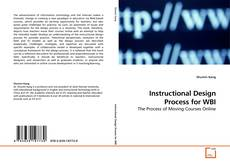 Bookcover of Instructional Design Process for WBI