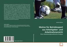 Обложка Motive für Betriebssport aus Arbeitgeber- und Arbeitnehmersicht