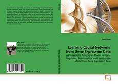 Bookcover of Learning Causal Networks from Gene Expression Data