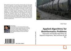 Couverture de Applied Algorithms for Bioinformatics Problems