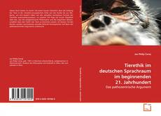 Buchcover von Tierethik im deutschen Sprachraum im beginnenden 21. Jahrhundert