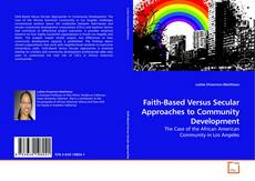 Buchcover von Faith-Based Versus Secular Approaches to Community Development