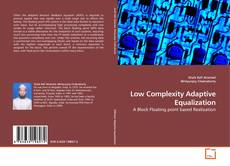 Bookcover of Low Complexity Adaptive Equalization