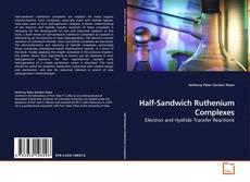 Bookcover of Half-Sandwich Ruthenium Complexes