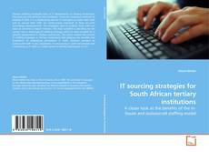 Bookcover of IT sourcing strategies for South African tertiary institutions