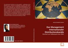 Bookcover of Das Management Internationaler Distributionskanäle