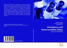 Amorphous and Nanocrystalline Alloys的封面