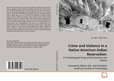 Borítókép a  Crime and Violence In a Native American Indian Reservation: - hoz
