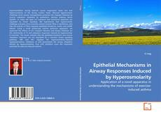 Epithelial Mechanisms in Airway Responses Induced by Hyperosmolarity的封面