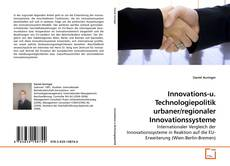 Innovations-u. Technologiepolitik urbaner/regionaler Innovationssysteme的封面