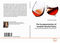 Couverture de The Europeanization of Swedish Alcohol Policy