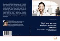 Bookcover of Electronic learning readiness a practical approach