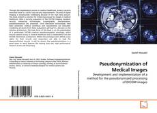 Bookcover of Pseudonymization of Medical Images