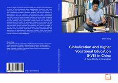 Обложка Globalization and Higher Vocational Education (HVE) in China