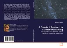 A Covariant Approach to Gravitational Lensing的封面