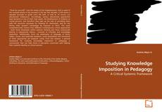 Portada del libro de Studying Knowledge Imposition in Pedagogy