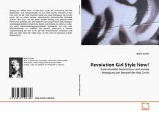 Revolution Girl Style Now! kitap kapağı
