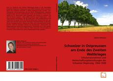 Capa do livro de Schweizer in Ostpreussen am Ende des Zweiten Weltkrieges