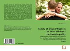Bookcover of Family-of-origin influences on adult children's relationship quality