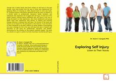 Bookcover of Exploring Self Injury