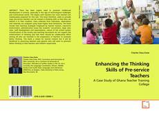 Bookcover of Enhancing the Thinking Skills of Pre-service Teachers