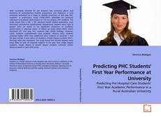 Couverture de Predicting PHC Students' First Year Performance at University
