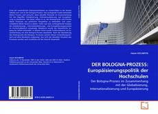 Capa do livro de DER BOLOGNA-PROZESS: Europäisierungspolitik der Hochschulen